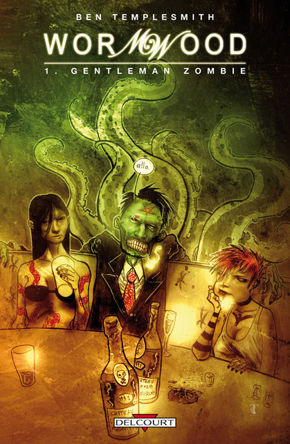 Chronique BD/Comics: Wormwood # 1